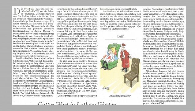 """In der """"Stuttgarter Zeitung"""" vom 20. Oktober zeichnet der Karikaturist """"Luff"""" das Bild eines beleibten Apothekers, der von einem EuGH-Richter vom bequemen """"Preisbindung""""-Sessel auf den mit Nadeln gespickten """"Wettbewerb""""-Stuhl gebeten wird. Doch der nebenstehende Leitartikel hat einen anderen Tenor: Das Urteil sei ein """"Affront gegen die höchste deutsche Rechtsprechung"""", die Preisbindung bei Arzneimitteln sei ein """"Schutzraum"""" für die Patienten, Arzneimittel """"existenziell wichtig und kaum mit anderen Gütern des täglichen Bedarfs zu vergleichen"""". Der EuGH schaffe nun zwei unterschiedliche Preissysteme und damit auch Patienten erster und zweiter Klasse. Und: Langfristig könnten Patienten, die ihre Arzneimittel nicht im Ausland bestellen können oder wollen, """"auch durch die mögliche Ausdünnung der Apothekennetzes benachteiligt werden."""" Die kleine Apotheke vor Ort würde zum Auslaufmodell, """"geopfert auf dem Altar des freien Wettbewerbs."""""""