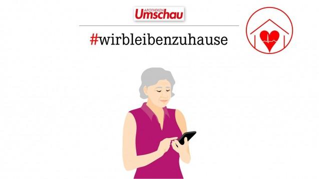 Nicht nur in den Sozialen Medien unter #WirBleibenZuhause leistet der Wort & Bild-Verlag derzeit Aufklärungsarbeit, sondern in vielen verschiedenen Formaten – und jetzt auch über die Rolle der Vor-Ort-Apotheke. (c / Foto: Wort & Bild)