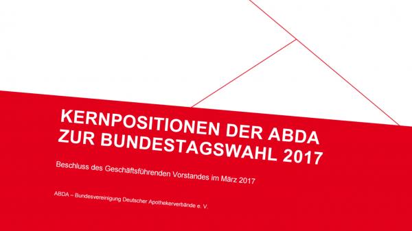 ABDA veröffentlicht Forderungen für Bundestagswahl