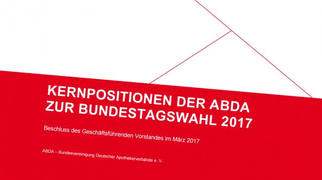Auf fünf Seiten stellt die ABDA ihre Forderungen für die Bundestagswahl vor. (Screenshot: DAZ.online)