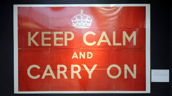 """Keep calm and carry on"""